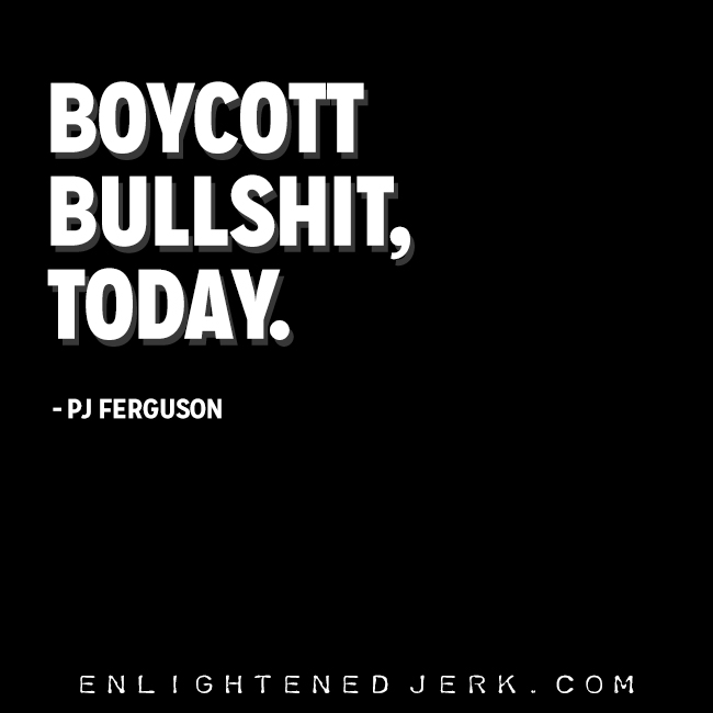 boycott bullshit today
