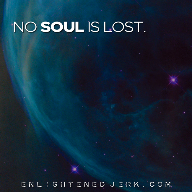 no soul is lost
